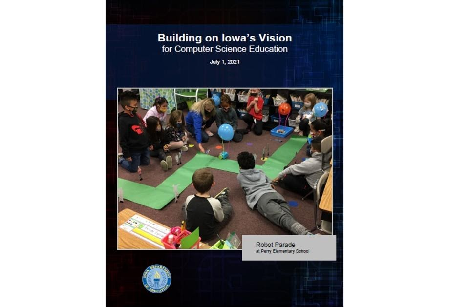 """Cover of report entitled """"Building on Iowa's Vision for Computer Science Education"""""""