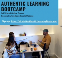 Authentic Learning Bootcamp offers a great, self-paced option for educators interested in applying for the STEM BEST Program.